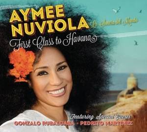First Class To Havana - Aymee Nuviola