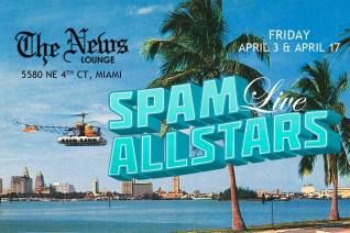 03 y 17 de abril - Spam Allsatrs en The News Lounge de Miami, Florida