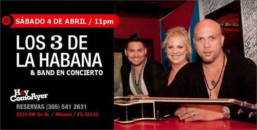 04 de abril - Los 3 de La Habana en Hoy Como Ayer de Miami, Florida