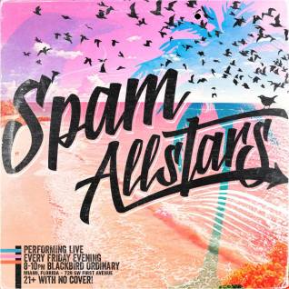 Cada viernes - Spam AllStars en Blackbird Ordinary, Miami.