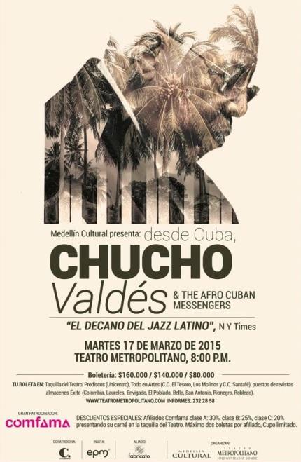 17 de marzo - Chucho Valdés en Medellín