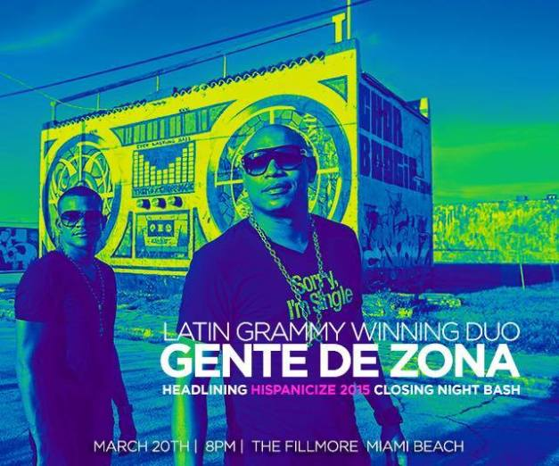 20 de marzo - Gente de Zona en el Hispanicize en Miami Beach