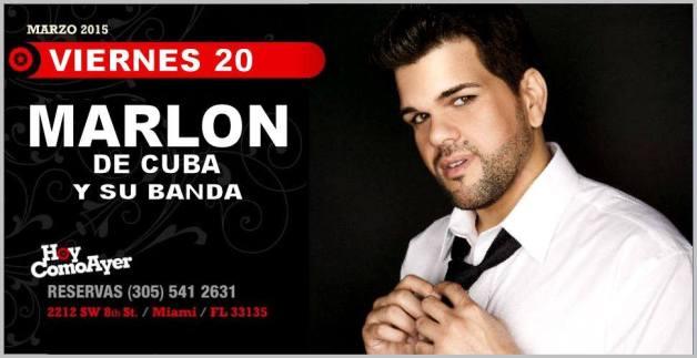 20 de marzo - Marlon de Cuba en Hoy Como Ayer de Miami
