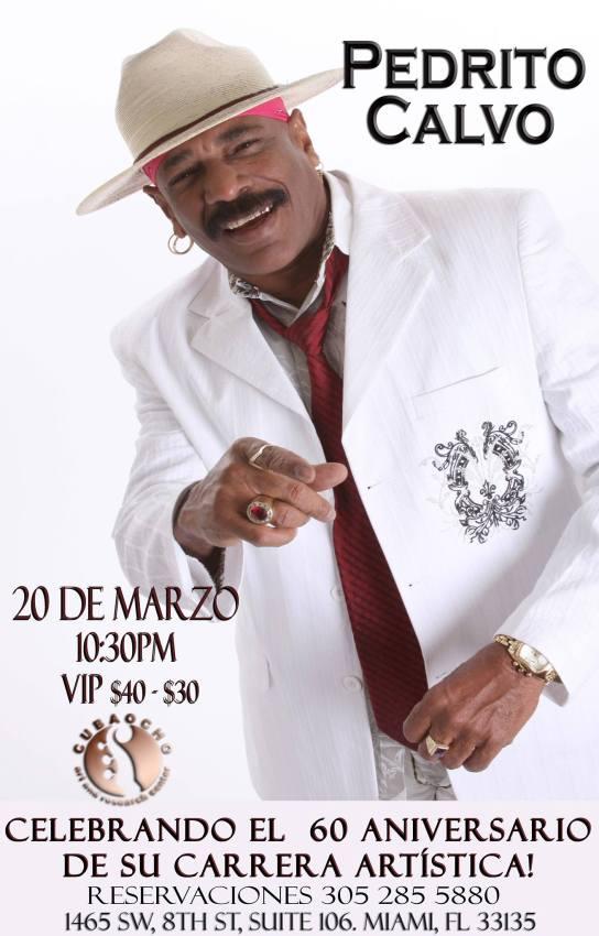 20 de marzo - Pedrito Calvo en Cubaocho de Miami