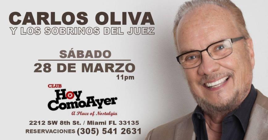 28 de marzo - Carlos Oliva y Los Sobrinos del Juez en Miami