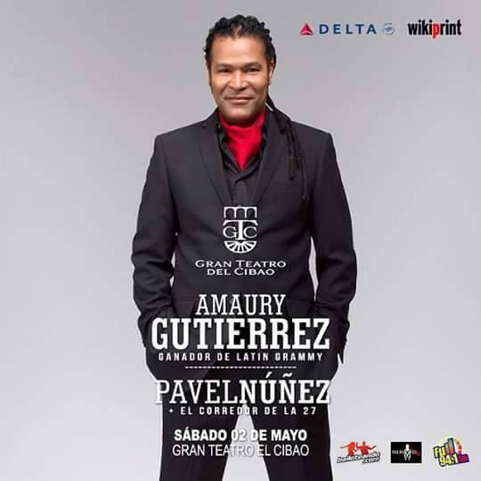 02 de mayo - Amaury Gutiérrez en el Gran Teatro Del Cibao de Santiago de los Caballeros