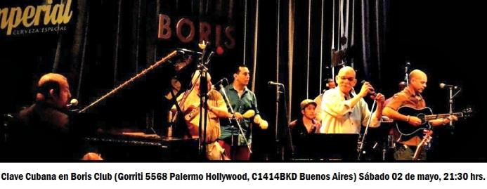 02 de mayo - Clave Cubana en Boris Club de Buenos Aires