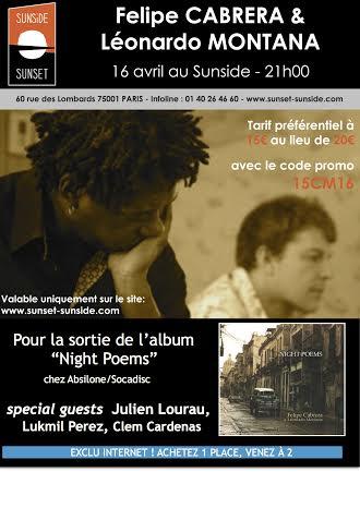 16 de abril - Felipe Cabrera & Léonardo Montana en Sunside-Sunset de París