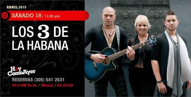18 de abril - Los 3 de La Habana en Hoy Como Ayer de Miami, Florida
