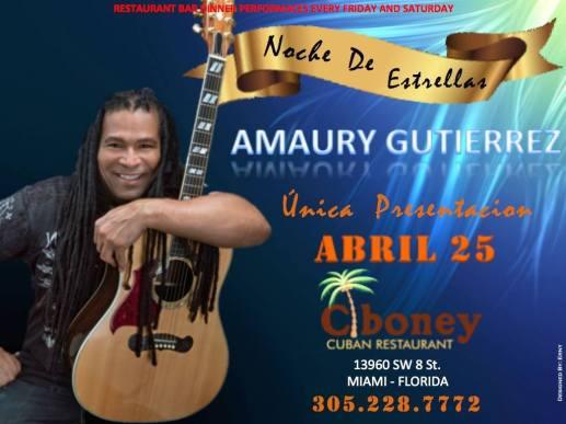 25 de abril - Amaury Gutiérrez en Ciboney de Miami, Florida