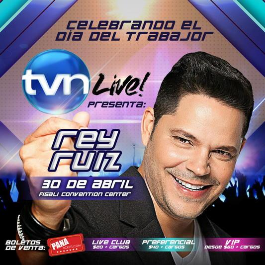 30 de abril - Rey Ruiz en Figali Convention Center de Ciudad de Panamá