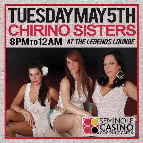 05 de mayo - Chirino Sisters en Seminole Casino en Coconut Creek, Florida