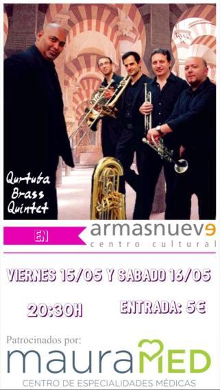 15 y 16 d mayo - Qurtuba Brass Quintet en Armas Nueve de Córdoba