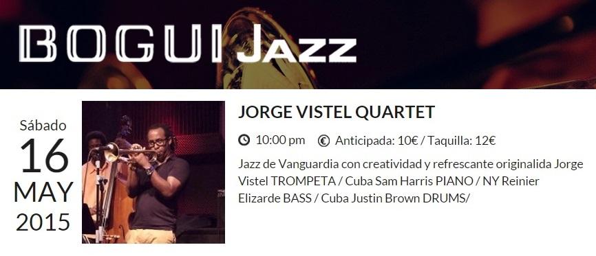 16 de mayo - Jorge Vistel Quartet en el Bogui Jazz de Madrid