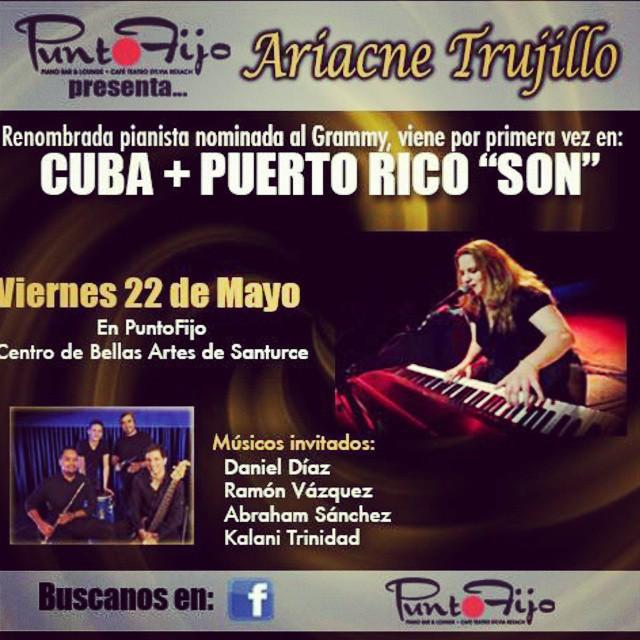 22 de mayo - Ariacne Trujillo en el Café Teatro Punto Fijo de Saturce, San Juan