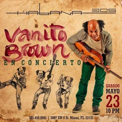 23 de mayo - Vanito Brown en Habana 305 de Miami, Florida