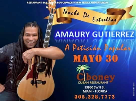 30 de mayo - Amaury Gutiérrez en Ciboney Cuban Restaurant de Miami, Florida