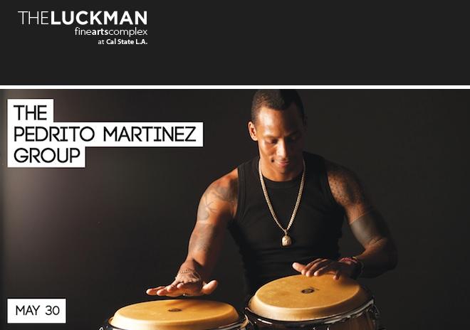 30 de mayo - Pedrito Martínez Group en Luckman Fine Arts Complex de Los Ángeles, California
