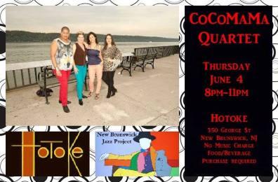 04 de junio - Cocomama Quartet en Hotoke de New Brunswick, New Jersey
