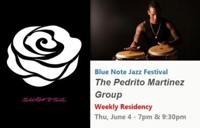 04 de junio - Pedrito Martínez Group en Subrosa de Nueva York