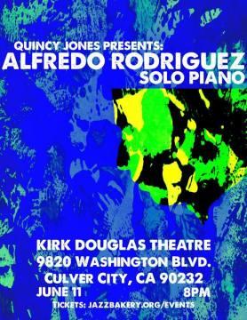 11 de junio - Alfredo Rodríguez en el Kirk Douglas Theatre de Culver City, California
