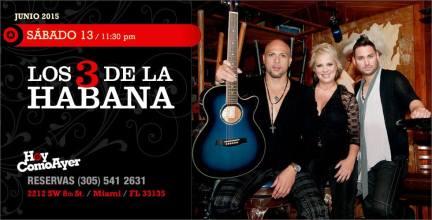 13 de junio - Los 3 de La Habana en Hoy Como Ayer de Miami, Florida
