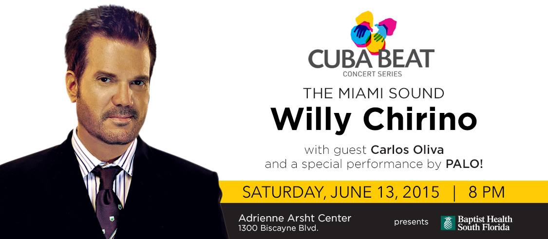 13 de junio - Willy Chirino y + en Adrienne Arsht Center de Miami, Florida